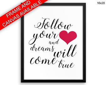 Follow Your Heart Canvas Art Follow Your Heart Printed Follow Your Heart Inspirational Art Follow Your Heart Inspirational Print Follow Your