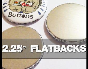"100 Custom 2.25"" Diameter Flatbacks"
