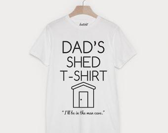 Dad's Shed T-Shirt