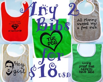 Any 2 Bibs for 18US Bucks. Baby bibs set of two of your choice.