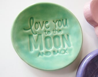 Love You to the Moon,  Ring holder dish or Spoon Rest, Clay Pottery, In Stock, Mint Green