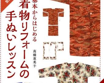 KIMONO REMAKE Handmade Lesson Book by Emiko Takahashi -  Japanese Craft Book
