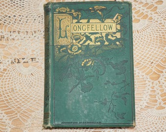 victorian  poems  Longfellow   T. Y. Crowell   1884 Houghton Mifflin  Riverside Press  Cambridge  Electroplated   H.O Haughton & Co