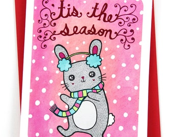 Tis the Season Bunny Card - Cute Christmas Card, Cute Holiday Card, Funny Christmas Card, Bunny Xmas Card, Winter Greeting Card, Animal Card
