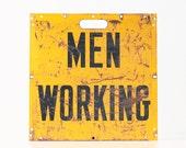Vintage Men Working Sign