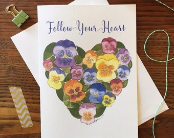 Pansy Card. Follow Your Heart. Floral Heart Card. Flower Heart. Flower Card. Thank you Card. Blank Card. Watercolor Flowers. Pansies Card.