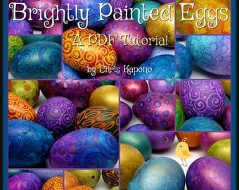 HALF OFF SALE Brightly Painted Eggs,  A Pdf Tutorial, Easter Egg Art, Diy, Holiday Decor
