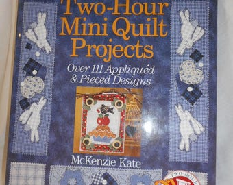 Two-Hour Mini Quilt Projects book-CLEARANCE