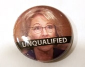 Betsy DeVos Unqualified 1 inch Button