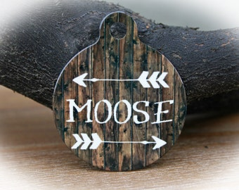 Faux Wood Dog Name Tag, Wood Style Pet tag,  Pet Tag, Pet ID Tag, Arrow Pet Tag, Rustic Pet Tag -  Moose