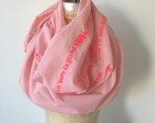 SALE, Pink Scarf ,Poetry Scarves,  text screen printed scarves, Fashion Accessories,  Gifts