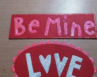 Be Mine Love 2 to a set
