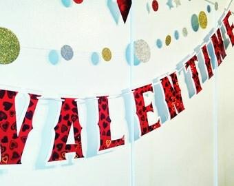 Be My Valentine, VALENTINES DAY Banner, Valentine Banner, Valentine Decor, Valentines Day Garland, Valentines Day Party Banner