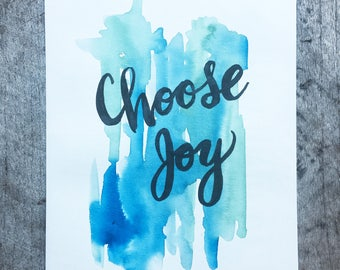 "Original Watercolor Painting - Choose Joy - 9""x12"" Aqua & Green"