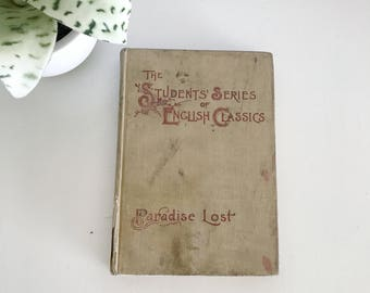 Paradise Lost The Student Series of Wnglish Classics Books 1 and 2 from 1896, Sibley and Ducker