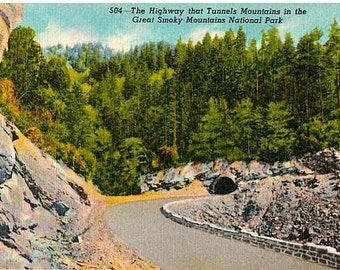 Vintage Postcard - The Highway that Tunnels Mountains, Great Smoky Mountains National Park (Unused)