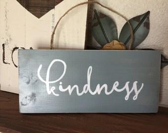 kindness wood sign
