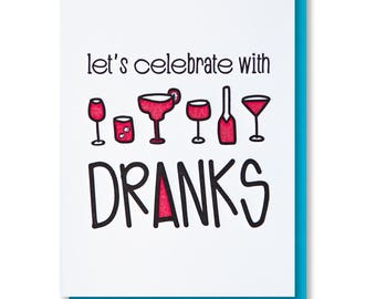 NEW! Funny Illustrated Alcohol Drinks Dranks | Bachelorette Party Birthday Congratulations Celebration Letterpress Card | kiss and punch