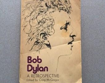 Bob Dylan a Retrospective  // paperback // 1st edition