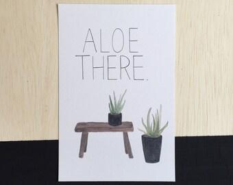 Aloe There,  Pun print