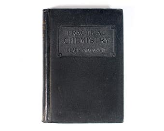 Practical Chemistry by Black and Conant, The Macmillan Company 1930
