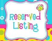 Reserved listing for Wendy Lee