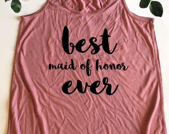 Wedding Party Tank Top - Best Maid of Honor Ever