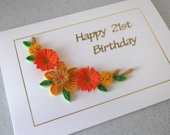 21st birthday card, handmade quilled paper quilling for any age, 18th, 30th, 40th, 50th, 60th, 65th, 70th, 75th, 80th, 85th, 90th, 100th