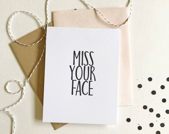 Miss Your Face | Funny Card, Miss You Card, Going Away Card, Moving Card, Clever Card, Love Card, Just Because Card, Blush Kraft Black White