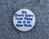 Vintage Button Pin Great Stocking Stuffer for Artists Outside of New York City