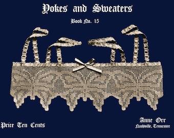 Anne Orr #15 c.1918 Vintage Crochet Patterns for Lingerie & Women's Fashions (PDF - EBook - Digital Download)