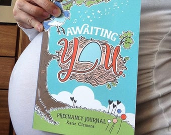 Pregnancy journal, maternity journal, pregnancy diary, pregnancy book, expecting mom, baby shower gift, Awaiting You by Katie Clemons