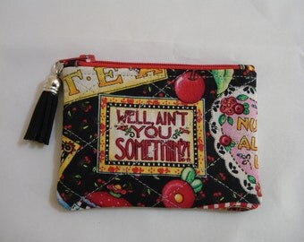 COIN Purse / Mary Engelbreit Tiny Purse / Well Ain't You Somethin'? / Quilted Zippered Pouch / Purse Accessory / Fringe Zipper Pull