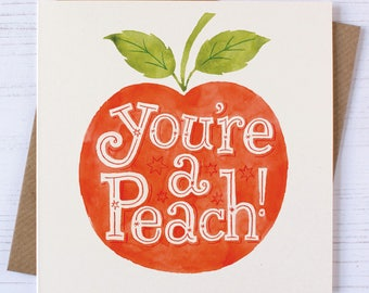 Peach Card | Card for Sisters | Card for Friends | Thank You Card | You're a Peach Card | Love Card | Just Because Card | Thinking of You