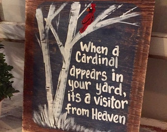 when a cardinal appears in your yard its a visitor from heaven wooden sign when a squirrel appears
