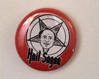 Red Carl Sagan Hail Sagan button pin
