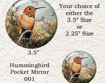 "Hummingbird Pocket Mirror 3.5"" or 2.25"" - Choose Your Favorite Prints and Size - Buy 3 Mirrors Get 1 Mirror Free  620"