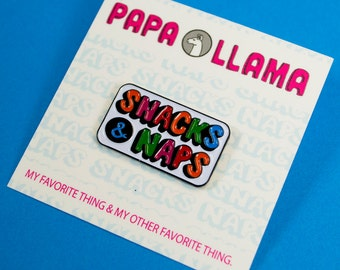 Snacks & Naps Enamel Pin