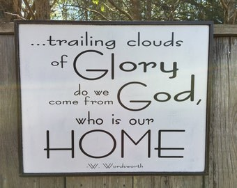 Trailing clouds of Glory, W. Wordsworth quote,16x20,