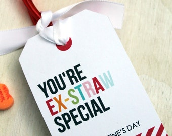 You're Ex-Straw Special  Valentine's Favor Tag   Punny Valentine's   Classroom Treat Labels   Valentine's Day   Printable   Hearts