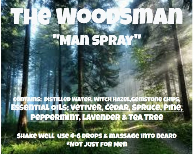 "The Woodsman ""Man Spray"" with Vetiver, Cedar, Spruce, Pine, Peppermint, Lavender & Tea Tree with Gemstone Chips"