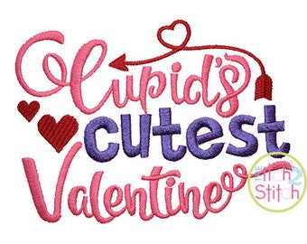 Cupid's Cutest Valentine Embroidery Design For Machine Embroidery,  INSTANT DOWNLOAD now available