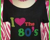 I love the 80s slouchy tshirt Neon 80s tshirt S-3X 80s party shirt 80s dance shirt 80s halloween costume shirt 80s tshirt 80s theme shirt