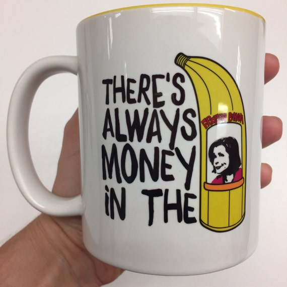 SALE  - With minor visual imperfections - Banana Stand Mug - There's always money in the banana stand mug