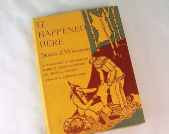 ON SALE Vintage It Happened Here Stories of Wisconsin 1949 Hard Cover HC Dj Dust Jacket Historical