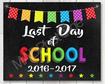 Last Day of School Chalkboard sign, Instant Download, Graduation invitation, Preschool graduation Invitation, Kindergarten Graduation invite
