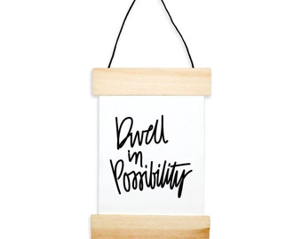Dwell In Possibility Banner