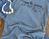 enjoy the journey graphic t-shirt  - woman's graphic t-shirt - camper shirt