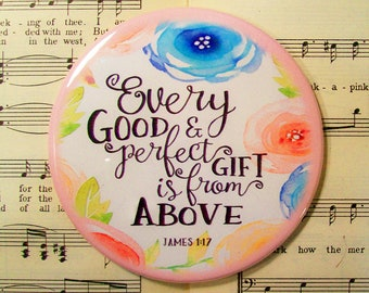 James 1:17, Scripture Art, Every Good and Perfect Gift is from Above, Large Magnet, Refrigerator Magnet, Scripture Magnet