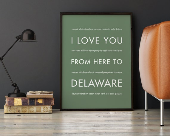 Travel Wedding Gift, Delaware State Art Prints, Home Decor, I Love You From Here To DELAWARE, Shown in Sage